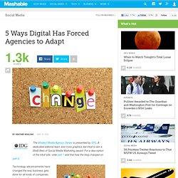 5 Ways Digital Has Forced Agencies to Adapt