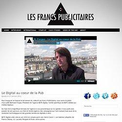 Le Digital au coeur de la Pub Les Francs Publicitaires