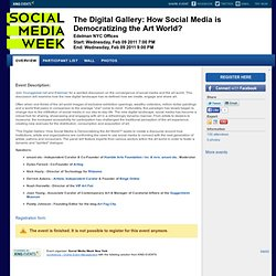 The Digital Gallery: How Social Media is Democratizing the Art World? New York