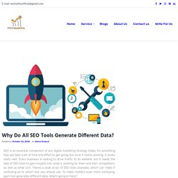 Why Do All SEO Tools Generate Different Data?