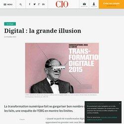 Digital : la grande illusion