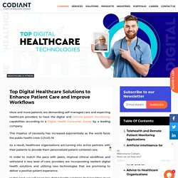 Top Digital Healthcare Solutions to Enhance Patient Care