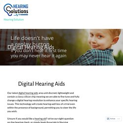 Digital Hearing Aids – Hearing Solution