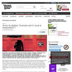 Avec le digital, l'humain est-il voué à disparaître