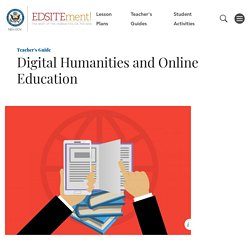 Digital Humanities and Online Education