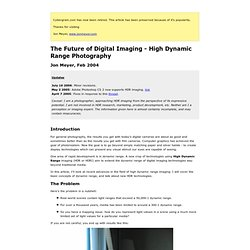 The Future of Digital Imaging - High Dynamic Range Photography (
