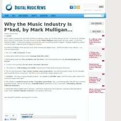 Why the Music Industry Is F*ked, by Mark Mulligan
