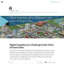 Digital Inequities are a Challenge to the Vision of Smart Cities