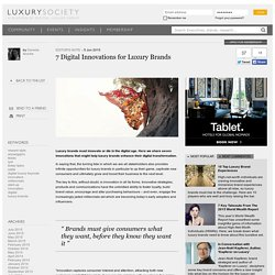 7 Digital Innovations for Luxury Brands - Luxury Society - Digital