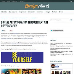 Digital Art Inspiration Through Text Art & Typography