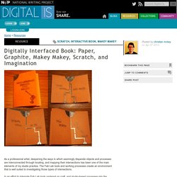 Digitally Interfaced Book: Paper, Graphite, Makey Makey, Scratch, and Imagination