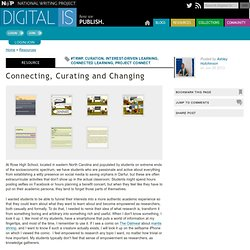 Connecting, Curating and Changing