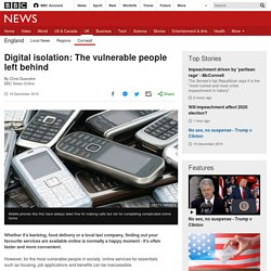 Digital isolation: The vulnerable people left behind