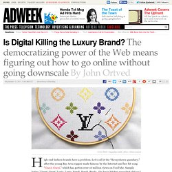 Is Digital Killing the Luxury Brand?
