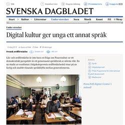 Digital kultur ger unga ett annat språk