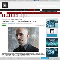 Le digital labor : une question de société