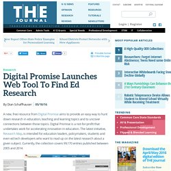 Digital Promise Launches Web Tool To Find Ed Research