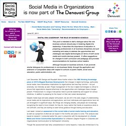 Digital Era Leadership: The Role of Business Schools - Social Media in Organizations (SMinOrgs) Community