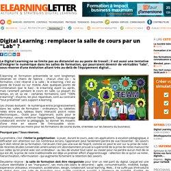 """Digital Learning : remplacer la salle de cours par un """"Lab"""" ?"""