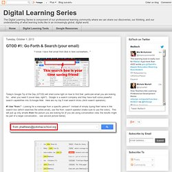 Digital Learning Series: GTOD #1: Go Forth & Search (your email)