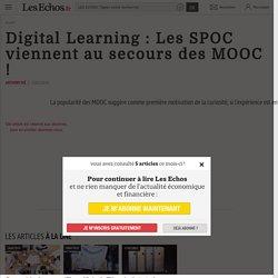 Digital Learning : Les SPOC viennent au secours des MOOC !