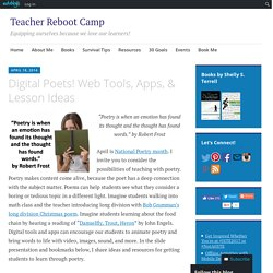 Digital Poets! Web Tools, Apps, & Lesson Ideas