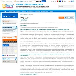 Digital Lifestyle Malaysia - Why DLM?