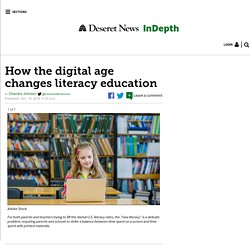 How the digital age changes literacy education