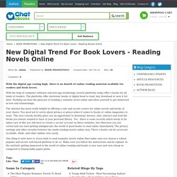 New Digital Trend for Book Lovers - Read Novels Online