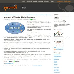 A Couple of Tips for Digital Marketers