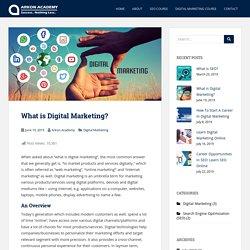 What is Digital Marketing? - Arkon Academy Blog