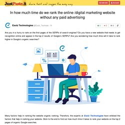In how much time do we rank the online /digital marketing website without any paid advertising
