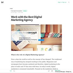 Work with the Best Digital Marketing Agency – Medium