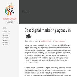 Best digital marketing agency in India - GOLDEN UNICON