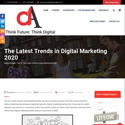 The Latest Trends in Digital Marketing 2020