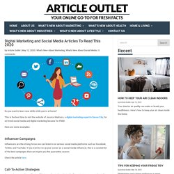 Digital Marketing and Social Media Articles To Read This 2020
