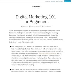Digital Marketing 101 for Beginners – Site Title