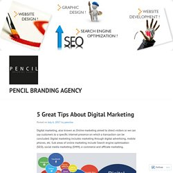 5 Great Tips About Digital Marketing