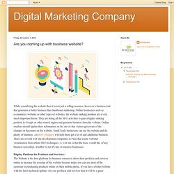 Digital Marketing Company: Are you coming up with business website?
