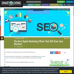 The Best Digital Marketing Efforts That Will Grow Your Business