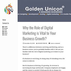 Why the Role of Digital Marketing is Vital to Your Business Growth? - GOLDEN UNICON