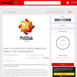 HOW TO CHOOSE BEST DIGITAL MARKETING AGENCY FOR YOUR BUSINESS? Article
