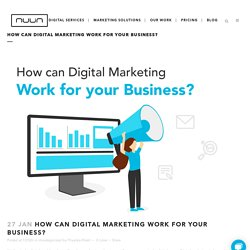 How Can Digital Marketing Work for Your Business?