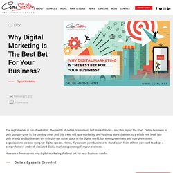 Why Digital Marketing Is The Best Bet For Your Business?