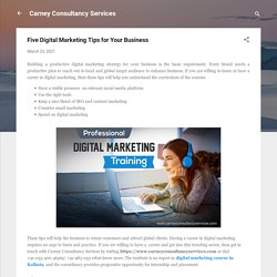 Five Digital Marketing Tips for Your Business