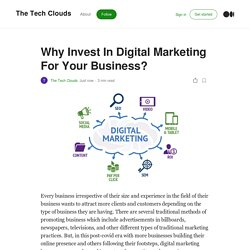 Why Invest In Digital Marketing For Your Business?