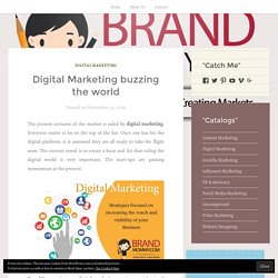 Digital Marketing buzzing the world – BRAND MOMMY