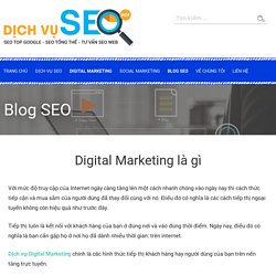 Digital Marketing là gì - Các hình thức Digital Marketing hiện nay