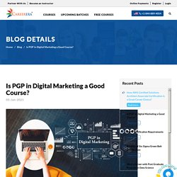 Is PGP in Digital Marketing a Good Course? Careerera