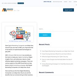 How Digital Marketing Companies can Adopt Aws Cloud - Vmayo